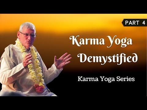 Karma Yoga  Demystified | Karma Yoga Part 4 | Acharya Das Science of Identity Foundation