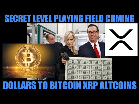 SECRET LEVEL PLAYING FIELD COMING! DIGITAL DOLLAR BITCOIN XRP ALTCOINS RUN NEW SYSTEM!