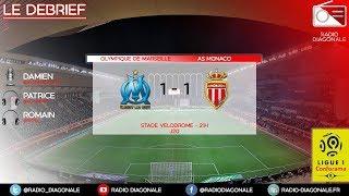 Le Débrief - Ligue 1 - J20 Marseille/Monaco (1-1)