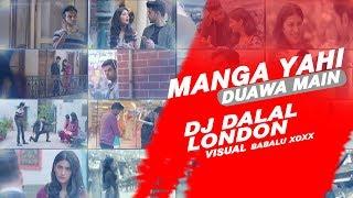 Manga Yahi Duawa Main Channa Tu Mainu Mil Jaye | Tik Tok | Tenu Na bol Pawaan Main | DJ Dalal