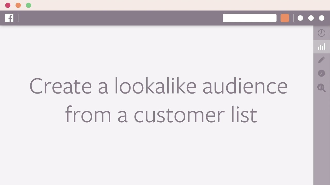 How to Create a Lookalike Audience based on a Customer List in Facebook Ads Manager