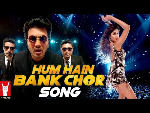 Hum Hain Bank Chor Song  Bank Chor  Riteish Deshmukh  Kailash Kher