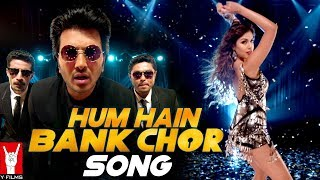 Hum Hain Bank Chor Song | Bank Chor | Riteish Deshmukh | Kailash Kher