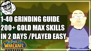 WoW Classic Grinding Guide - Level 1 - 40 in 2 days. Afford your mount and good gear early!