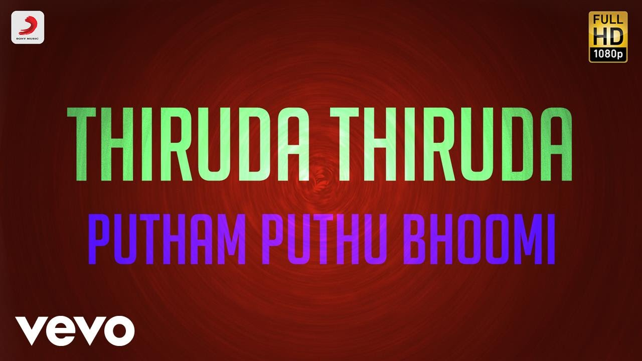 putham puthu boomi vendum song mp3