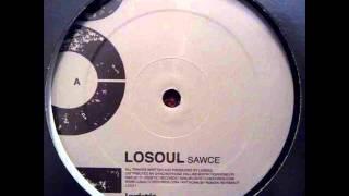 LOSOUL - Sawce (Original Mix)