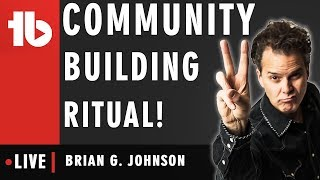 Learn how to grow a community! - Hosted by Brian G. Johnson
