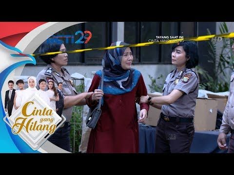 CINTA YANG HILANG - Mira Dibawa Kekantor Polisi [13 Agustus 2018]