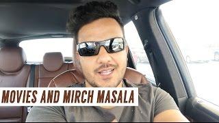 Movies and mirch masala!