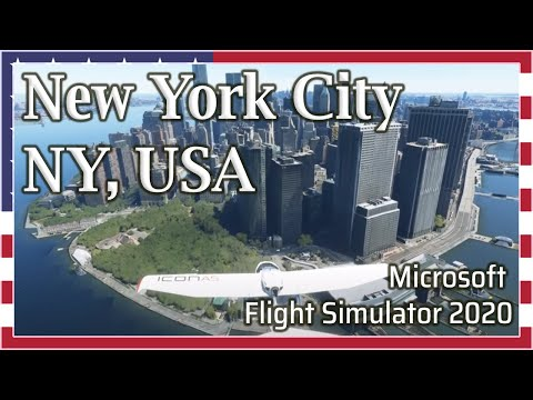 Flight Simulator 2020: New York City, USA 1080p HD