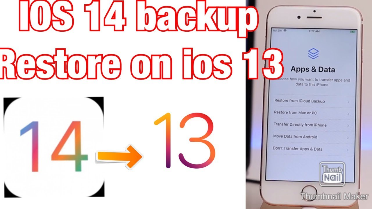 How To Restore Ios 14 Beckup To Ios 13 And Downgrade Ios