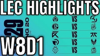 LEC Highlights ALL GAMES Week 8 Day 1 Spring 2020 League of Legends EULEC