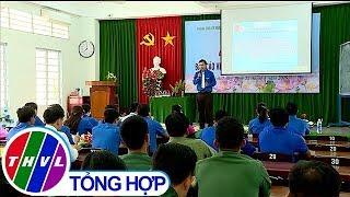 THVL |  Tỉnh Đoàn Vĩnh Long tổ chức Liên hoan báo cáo viên giỏi cấp tỉnh năm 2019
