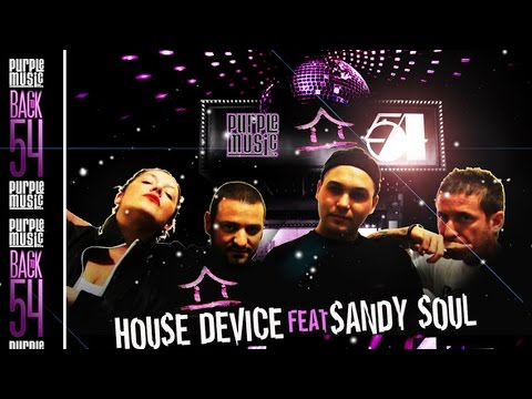 House Device  feat. Sandy Soul - Love Me (Back to 54) [Walterino Original Vocal Mix]
