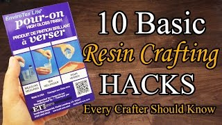 10 IMPORTANT RESIN CRAFTING HACKS - DIY HACKS for crafters. Tips on how to better use Resin
