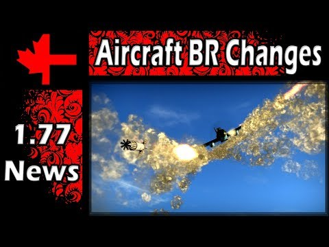 War Thunder - Planned Changes for Aircraft Battle Ratings April 2018 - Part 1