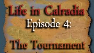 Life in Calradia - Episode 4: The Tournament (Mount & Blade Machinima)