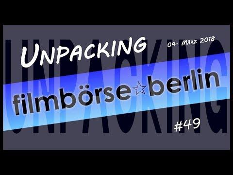 Unpacking #49 Filmbörse Berlin am 4. März 2018