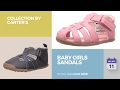 Baby Girls Sandals Collection By Carter's