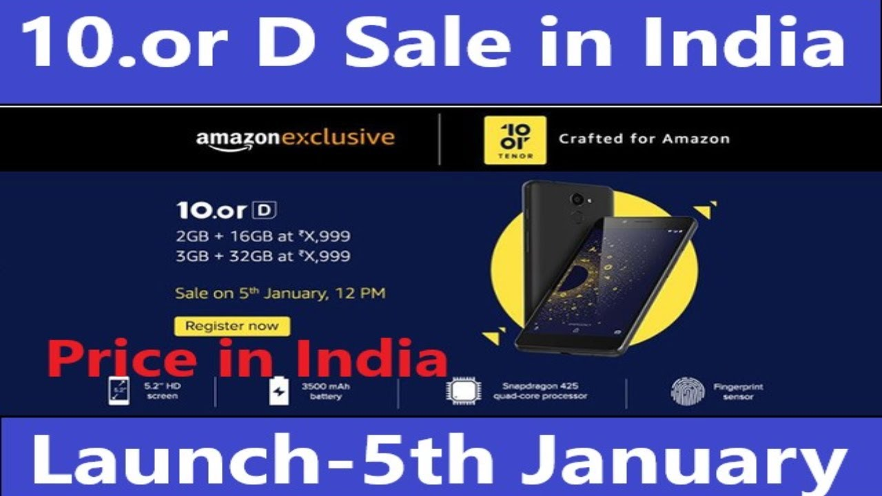 10 or D Launch in India on 5th January 2018 | 10 or D Specifications, Price  in India, Sale in India
