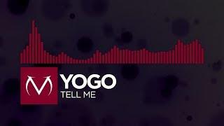 [Trap] - Yogo - Tell Me [Free Download]