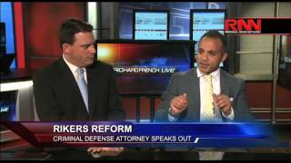 Rikers Reform - Criminal Defense Attorney Speaks Out