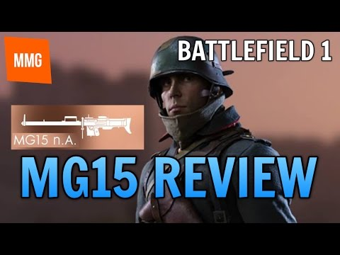 BATTLEFIELD 1: MG15 Review - Storm, Low Weight or Suppressive?