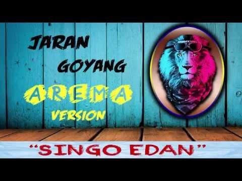 "Jaran Goyang Versi AREMA - ""SINGO EDAN"" (Original Version)"