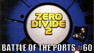 Battle of the Ports HD #60 (Zero Divide 2)