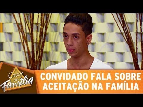 Casos de Família (17/05/17) - Convidado fala sobre aceitação na família!