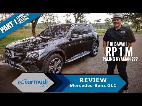 REVIEW Mercedes-Benz GLC Class Indonesia 2016-2018 (Part 1 dari 2) | Carmudi Indonesia