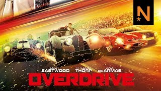 'Overdrive' Official Trailer HD