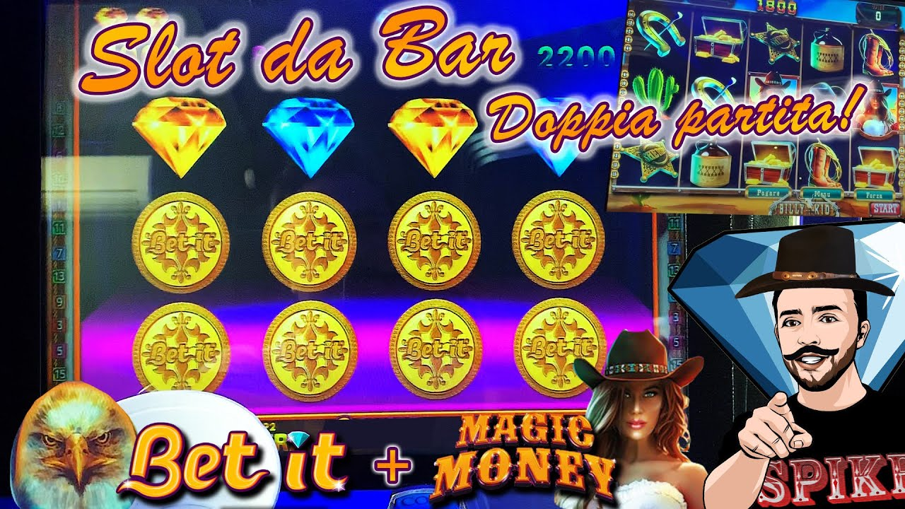 SLOT MACHINE da BAR - Doppia partita! BET IT? + Bonus MAGIC MONEY? (Multigioco Cristaltec)
