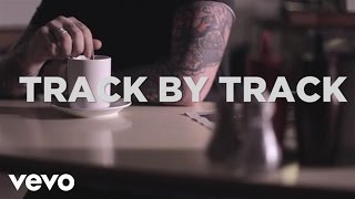 James Arthur - Track by Track (Exclusive)