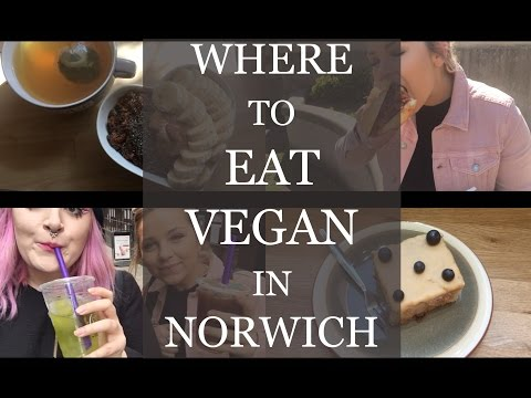 What I a...EATING VEGAN IN NORWICH...te in a day #6 | Ash