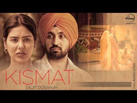 Kismat Full Audio Song  Diljit Dosanjh  Punjabi Song Collection  Speed Records