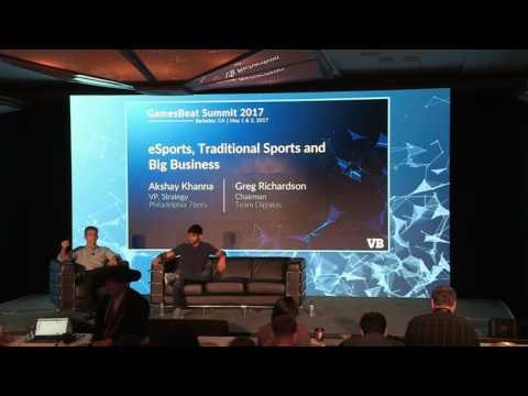 GamesBeat Summit 2017: eSports, Traditional Sports, and Big Business