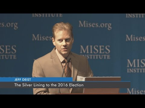 The Silver Lining to the 2016 Election | Jeff Deist