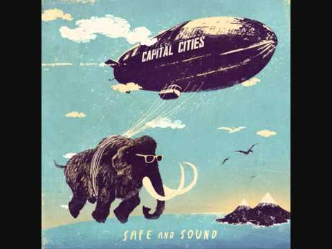 Capital Cities  -  Safe And Sound HQ