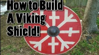 How To build a Period Viking Round Shield with Modern Materials!