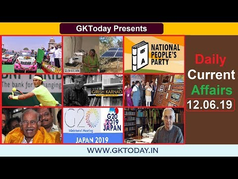 Daily Current Affairs June 12 , 2019 : English MCQs   GKToday