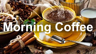 Sweet Morning Coffee Jazz - Relax Jazz Coffee Time and Bossa Nova Music for Happy Mood