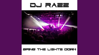 Bring The Lights Down (Original Mix)