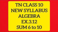 TN Samacheer 10 Maths New Syllabus Algebra Ex 3.12 sums 6 to 10