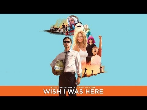 12 Heavenly Father-Bon Iver (Wish I Was Here Soundtrack)