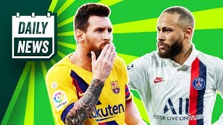 Messi wants Neymar reunion at Barcelona + HUGE Champions League shocks! ► Daily News
