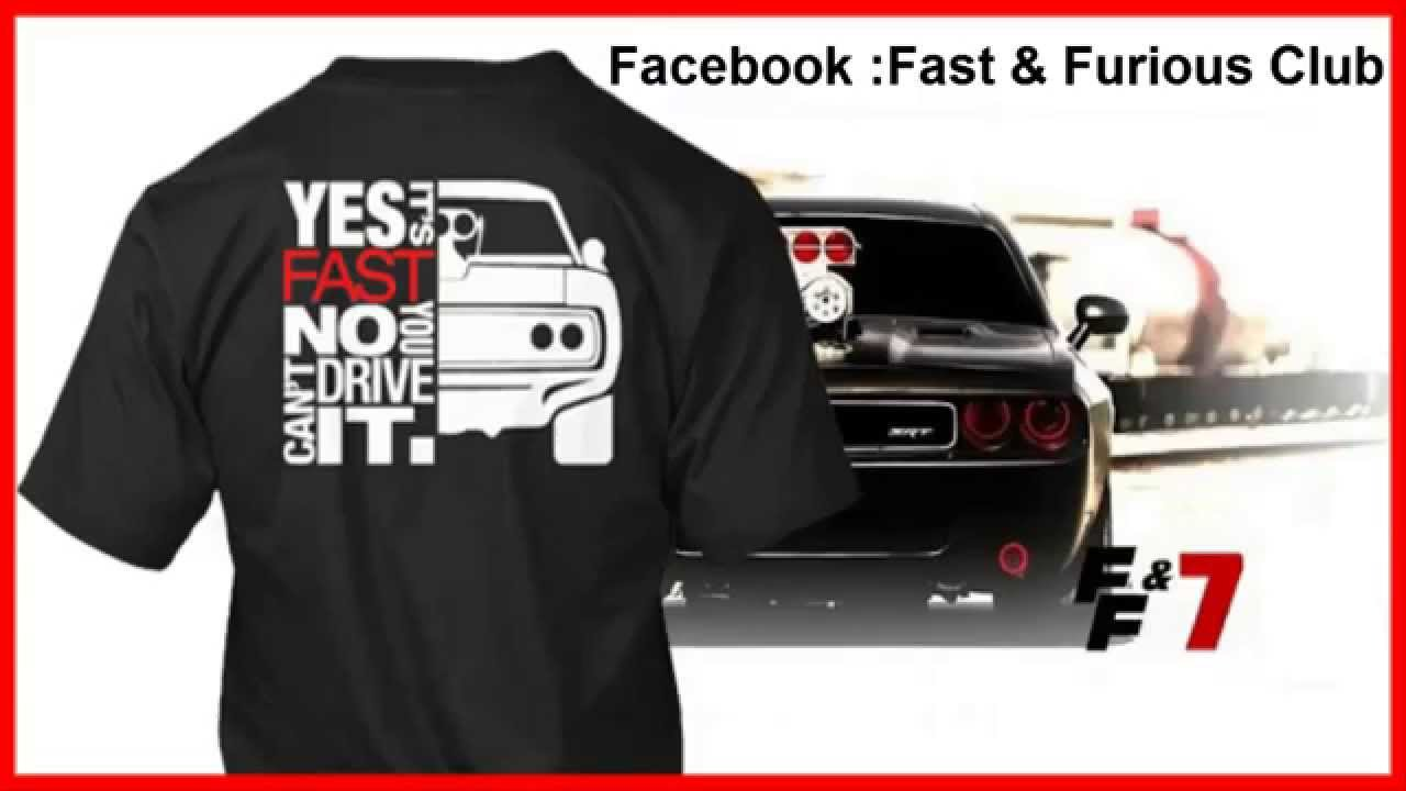 T Shirts Fast Furious 7 Youtube