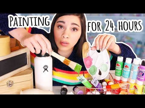 Painting Things for 24 Hours