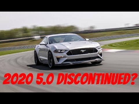 2020 Mustang GT Discontinued? (RIP 5.0?)