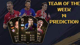 FIFA 19 TOTW 14 PREDICTION FT. MESSI, GRIEZMANN & KIMMICH IF